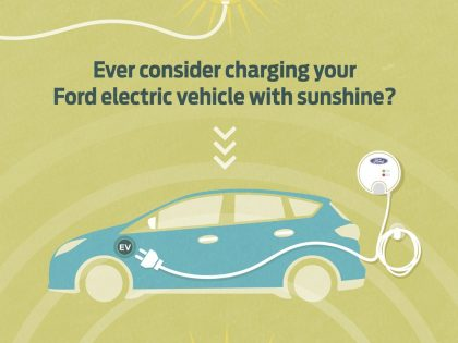 Charge and be green with Ford, SunPower and the Sierra Club
