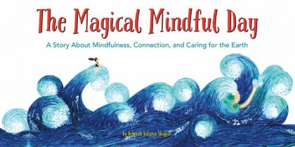 The magical mindful day, earth day